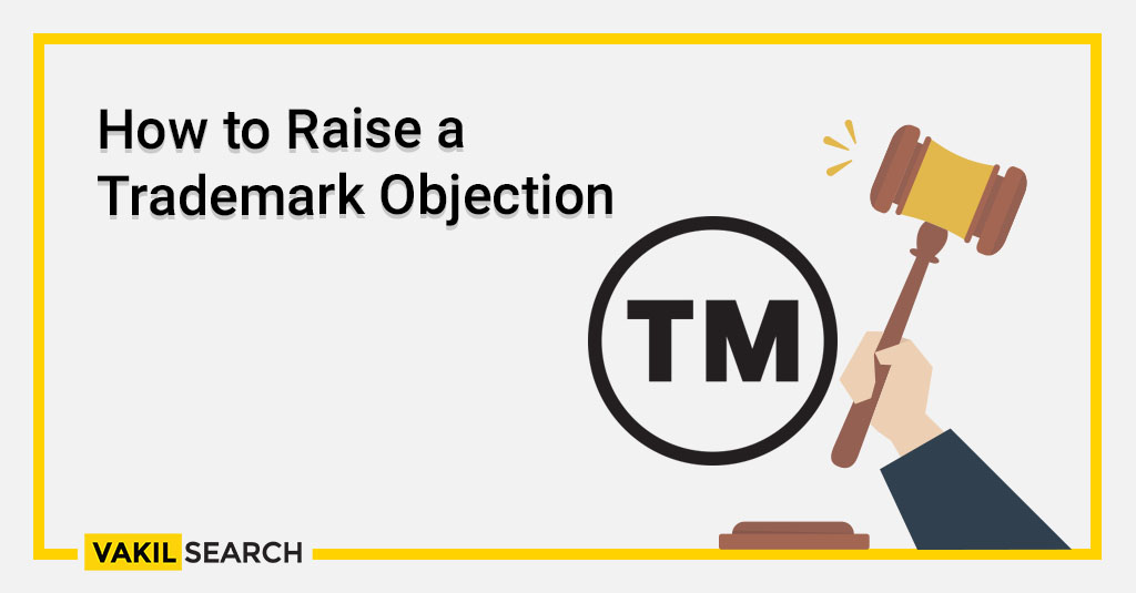 How to Raise a Trademark Objection (1)