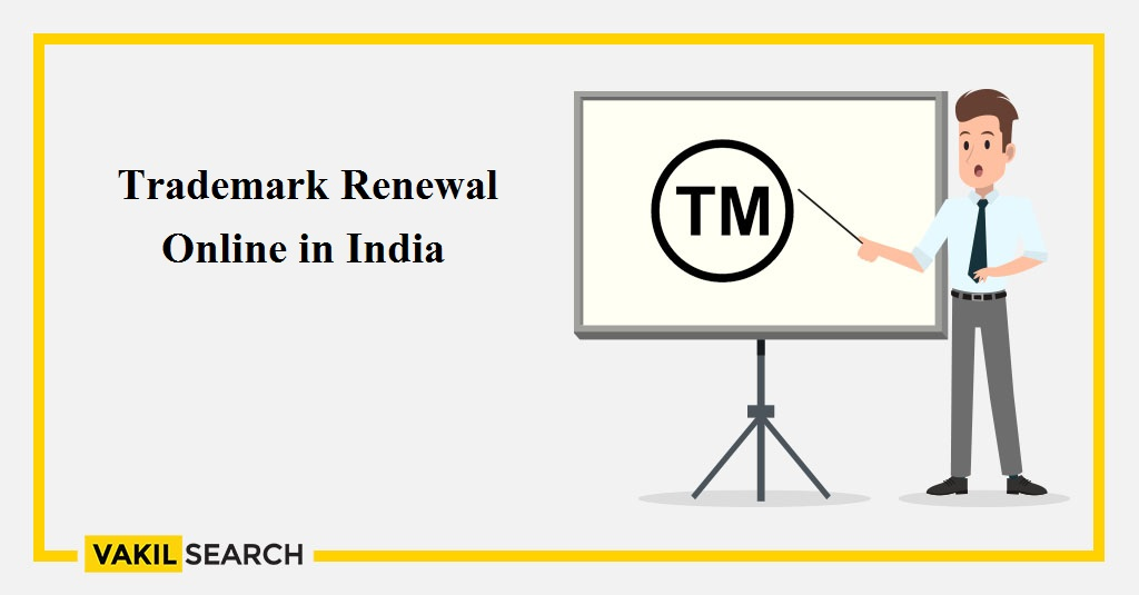 Trademark Renewal Online in India