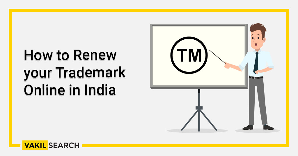 How to Renew your Trademark Online in India