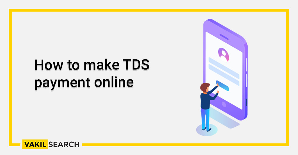 How to make TDS payment online