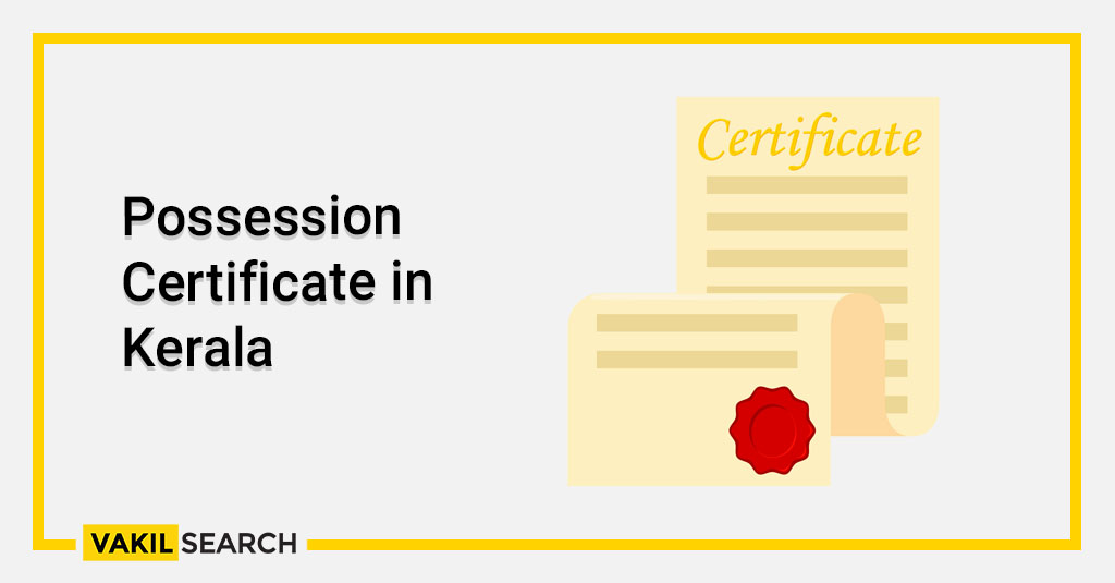 Possession Certificate in Kerala