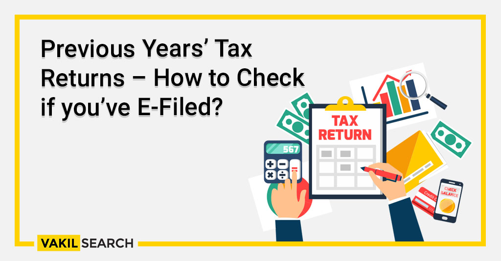 Previous Years' Tax Returns – How to Check if you've E-Filed_