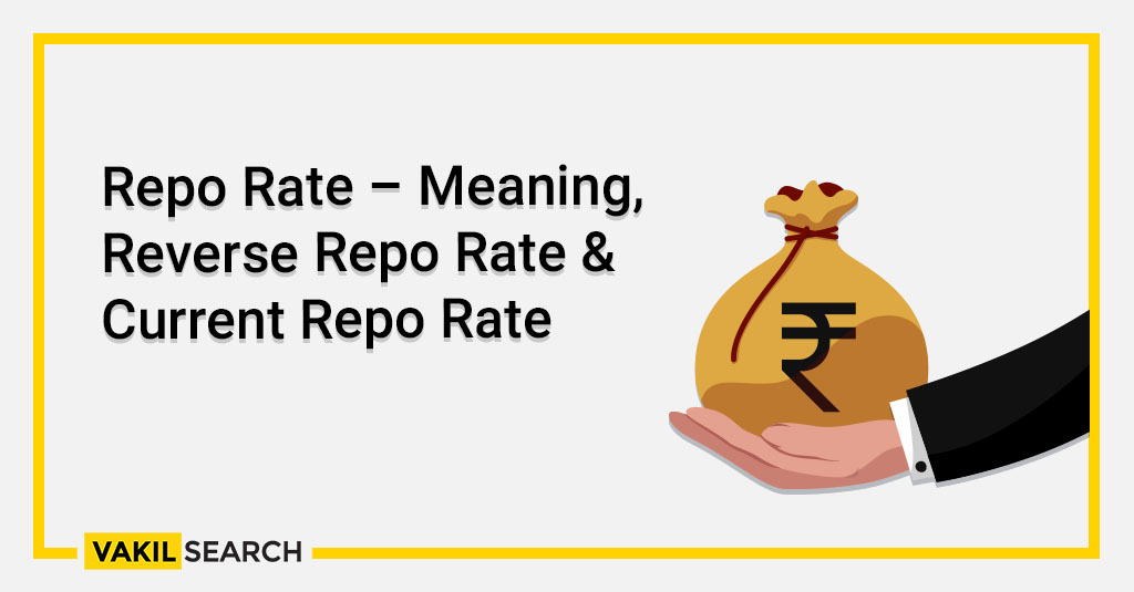 Repo Rate – Meaning, Reverse Repo Rate & Current Repo Rate
