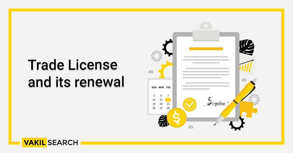 Trade License and its renewal