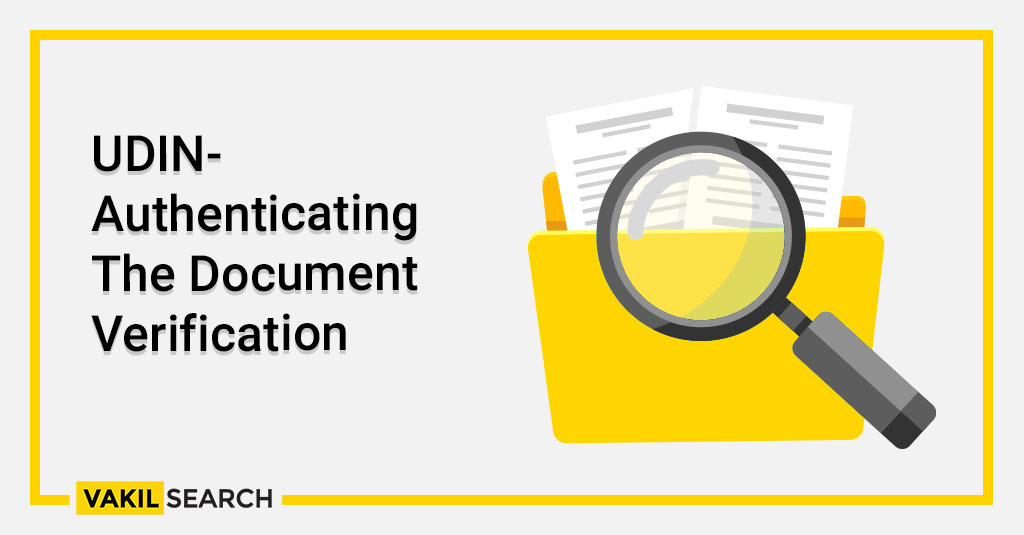 UDIN- Authenticating The Document Verification