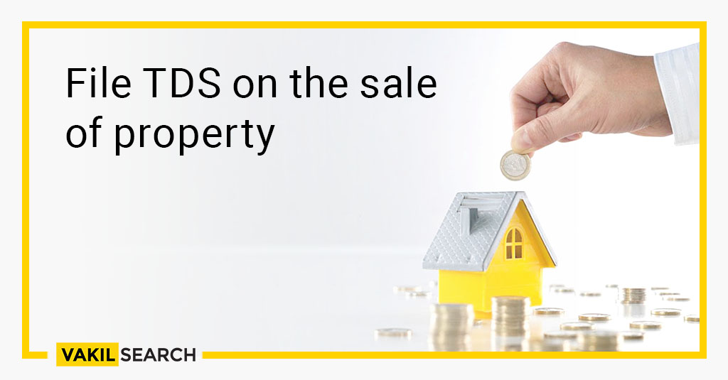 file tds on the sale of property