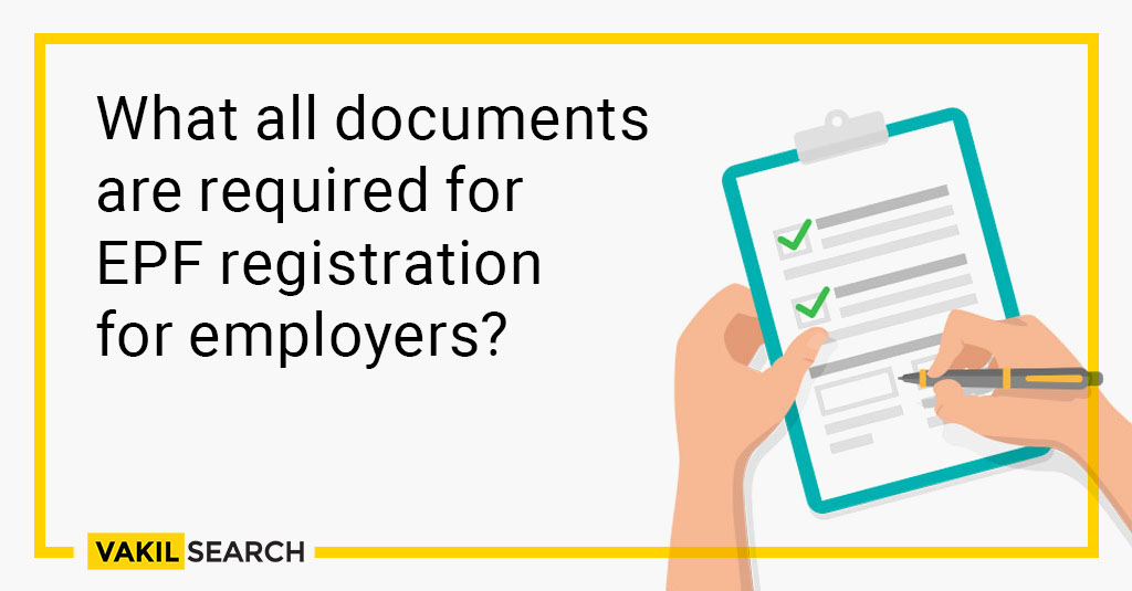 what are the documents required for EPF registration for employers