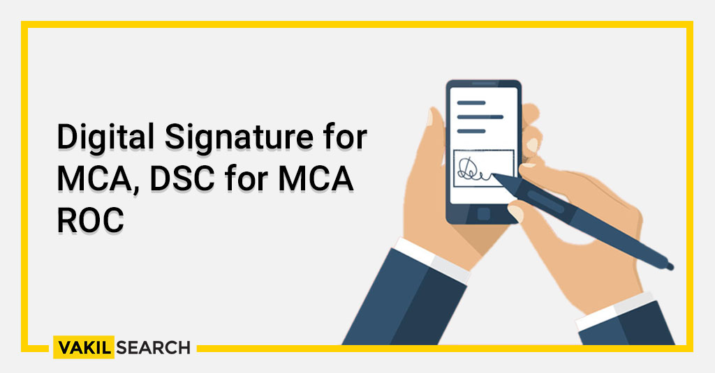 Digital Signature for MCA, DSC for MCA ROC