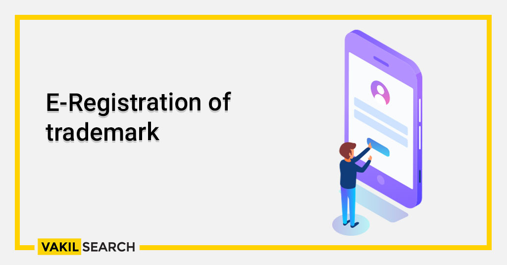 E-Registration of trademark