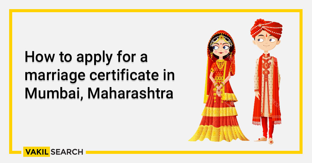 How to apply for a marriage certificate in Mumbai, Maharashtra
