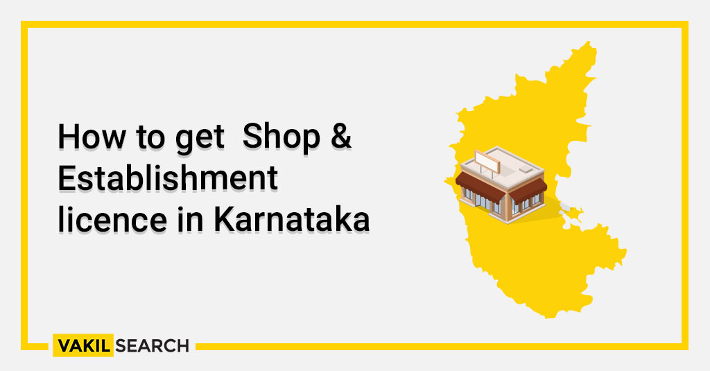 How to get Shop & Establishment licence in Karnataka