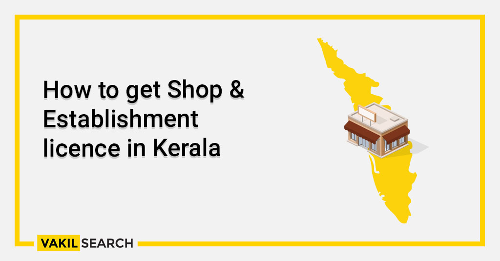How to get Shop & Establishment licence in Kerala