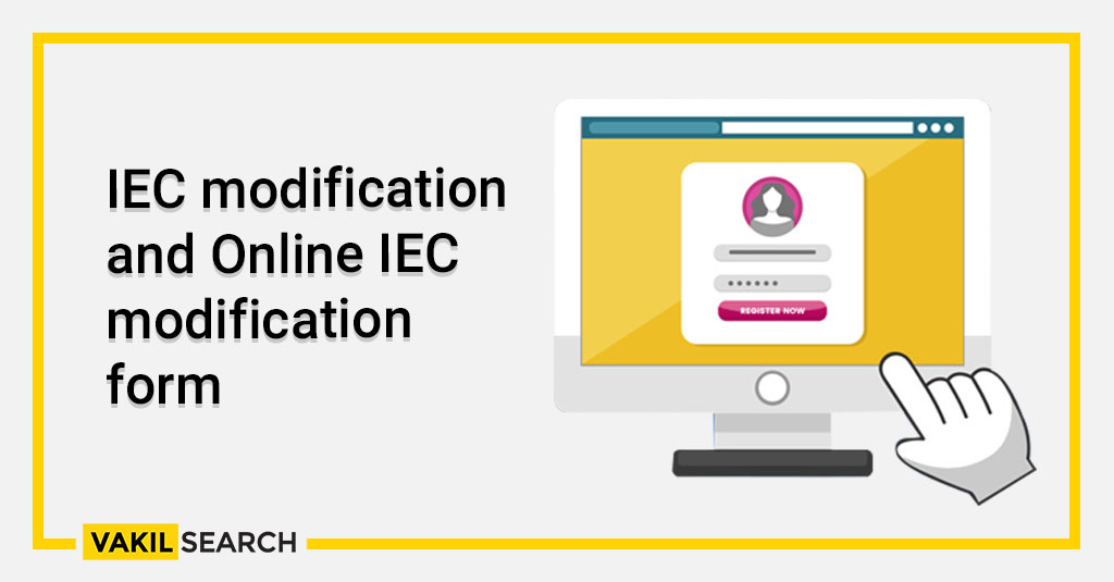 IEC modification and Online IEC modification form