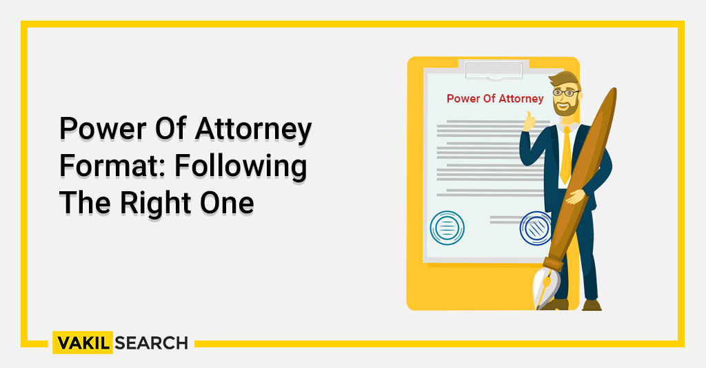 Power Of Attorney Format_ Following The Right One