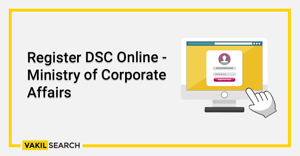 Register DSC Online - Ministry of Corporate Affairs