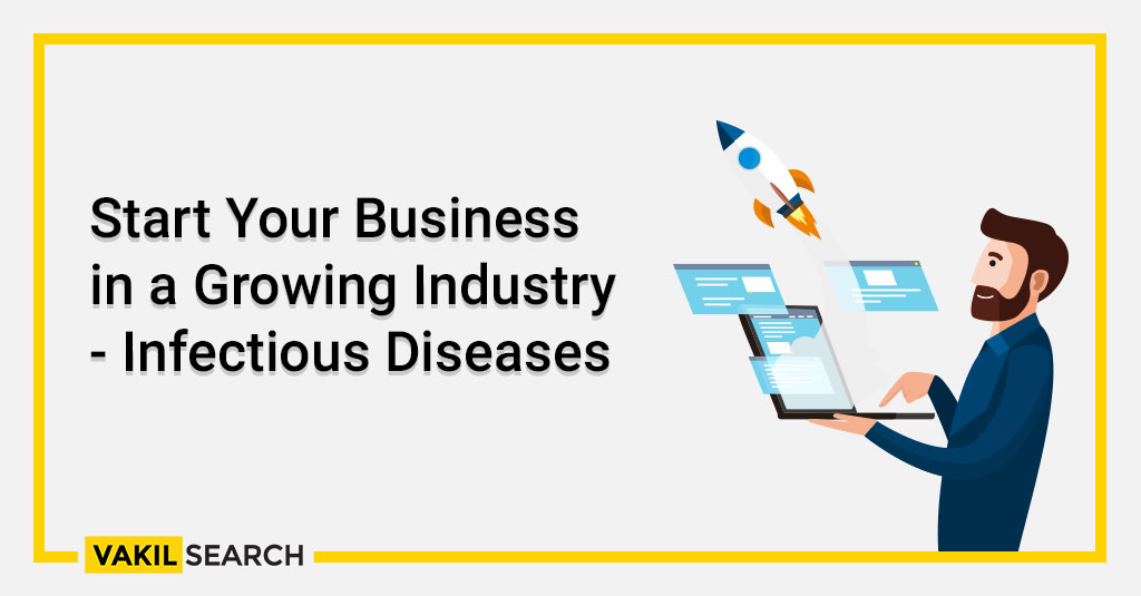 Start Your Business in a Growing Industry - Infectious Diseases