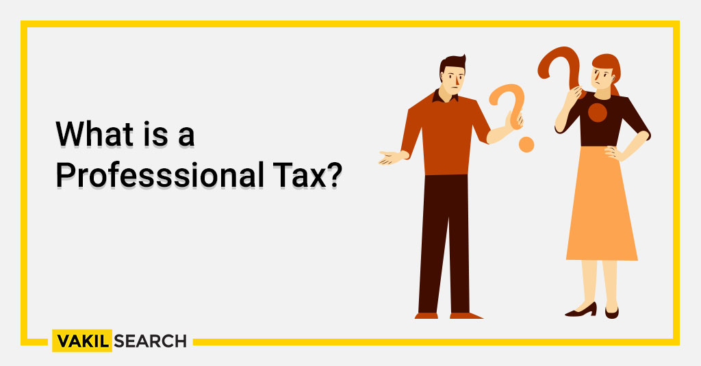 What is a Professional Tax_