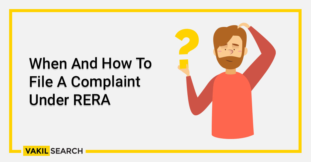 When And How To File A Complaint Under RERA