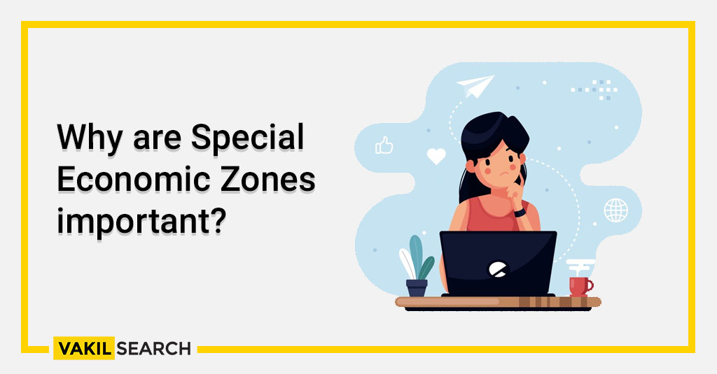 why-are-special-economic-zones-important