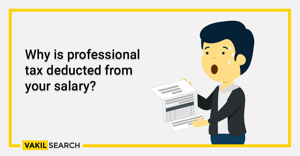 Why is professional tax deducted from your salary_