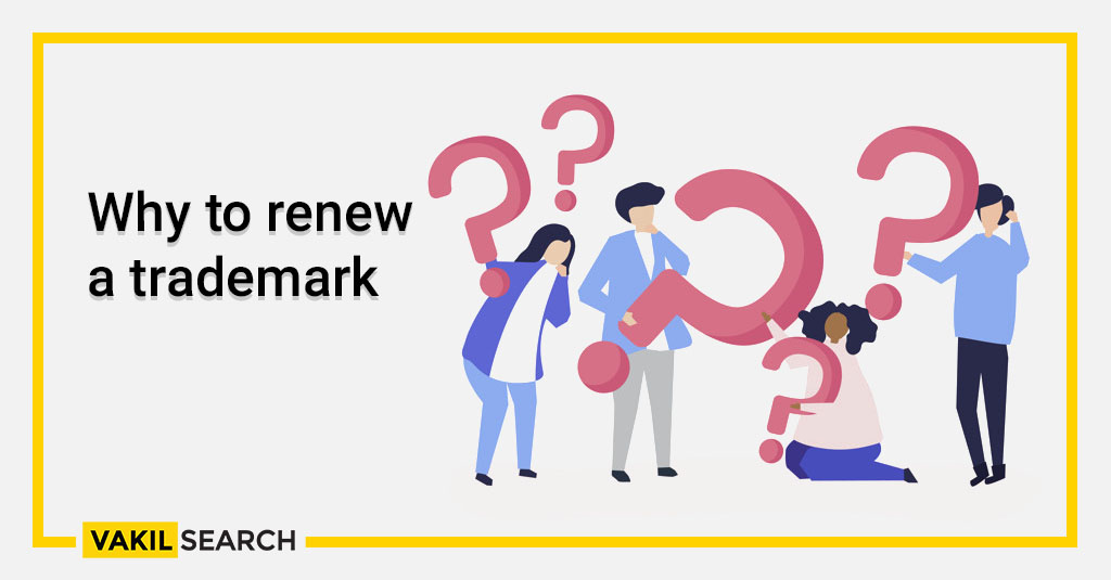 Why to renew a trademark (1)