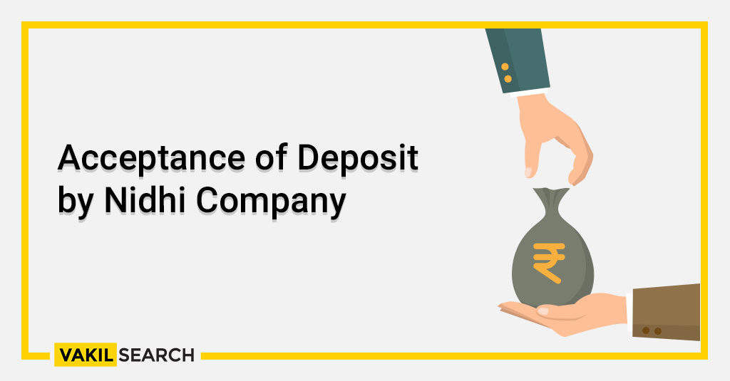 Acceptance of Deposit by Nidhi Company