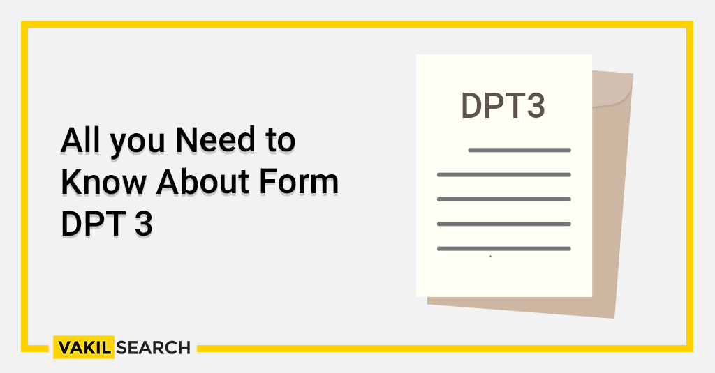 All you Need to Know About Form DPT 3