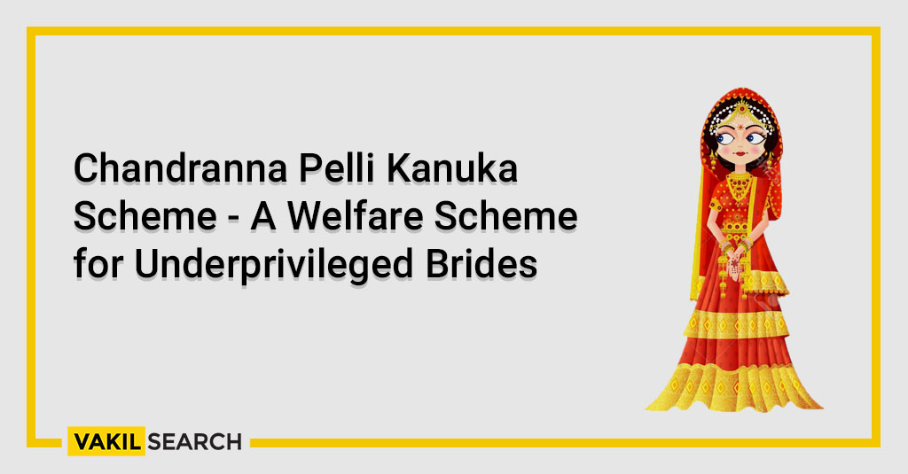 Chandranna Pelli Kanuka Scheme - A Welfare Scheme for Underprivileged Brides