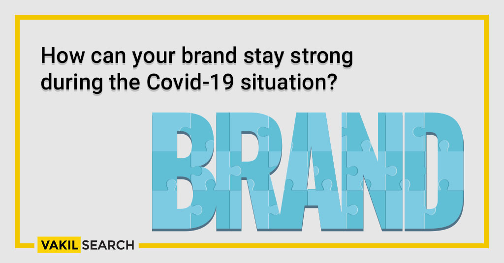 How can your brand stay strong during the Covid-19 situation_