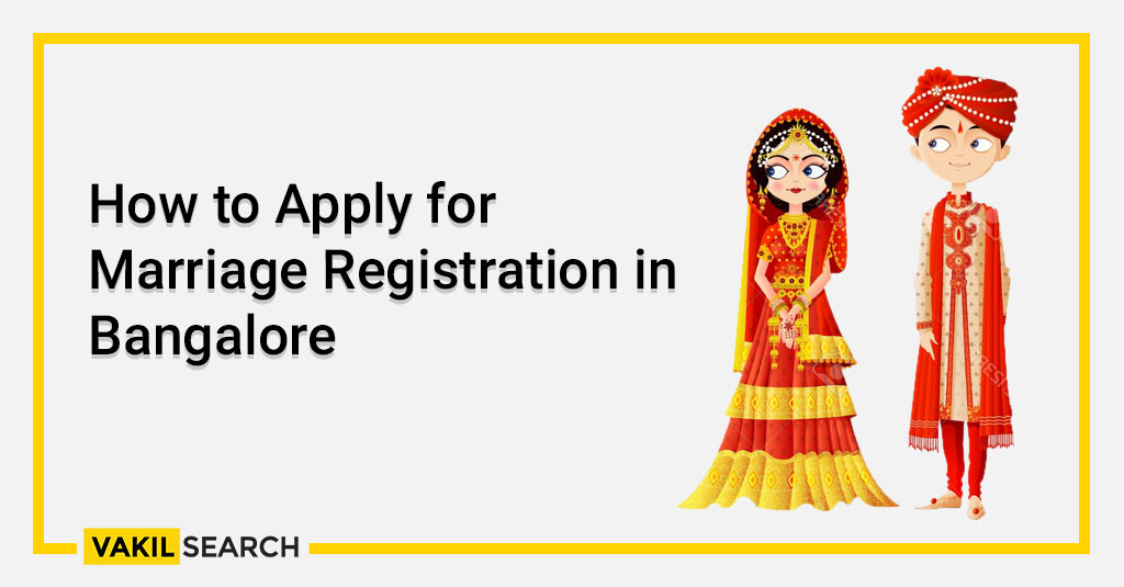 How to Apply for Marriage Registration in Bangalore