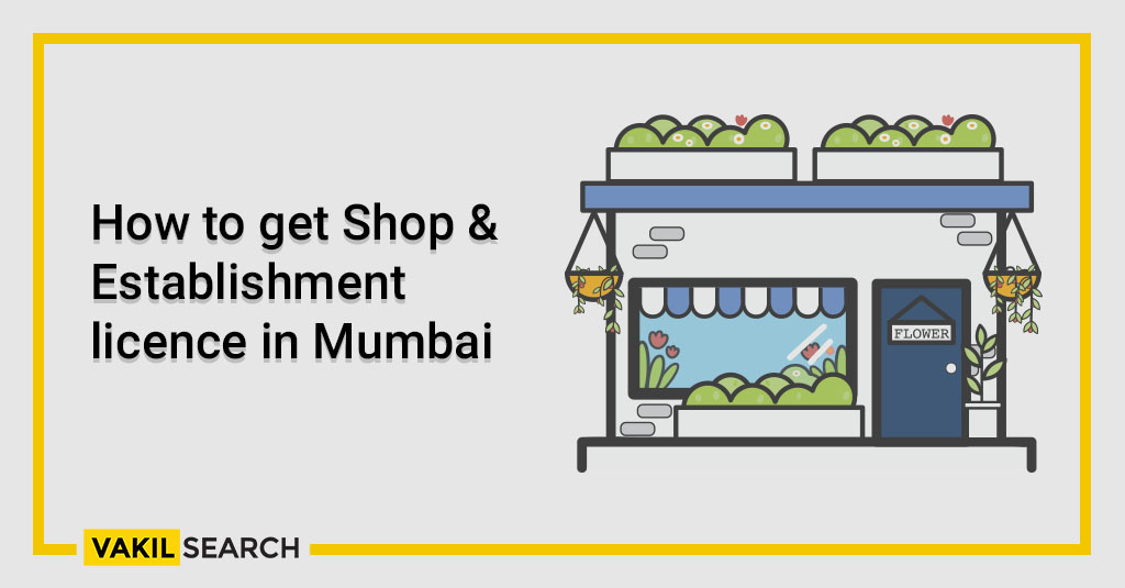 How to get Shop & Establishment licence in Mumbai