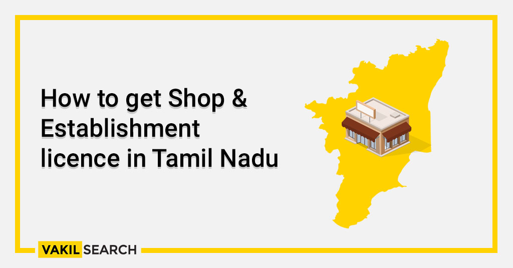 How to get Shop & Establishment licence in Tamil Nadu