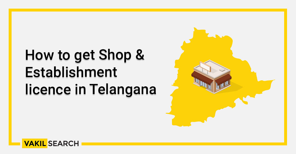 How to get Shop & Establishment licence in Telangana (1)
