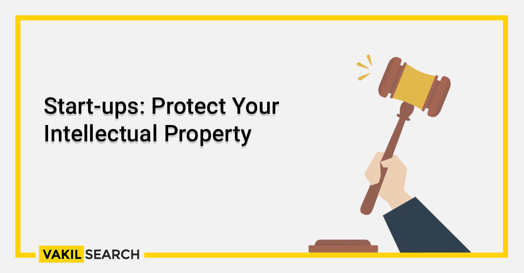 Start-ups_ Protect Your Intellectual Property