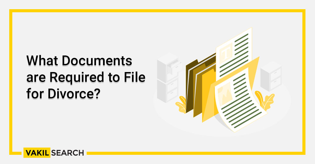 What Documents are Required to File for Divorce