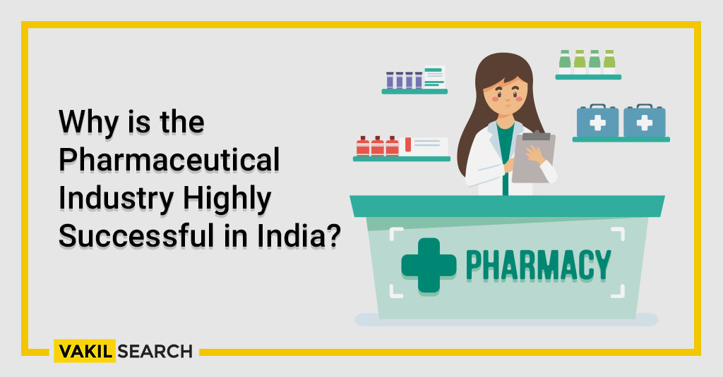 Why is the Pharmaceutical Industry Highly Successful in India_