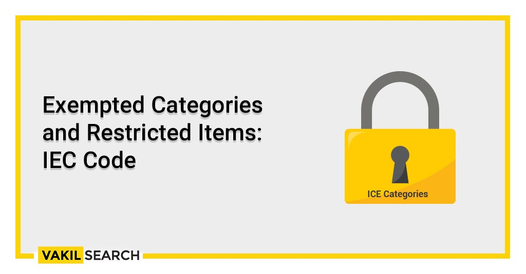 Exempted Categories and Restricted Items_ IEC Code