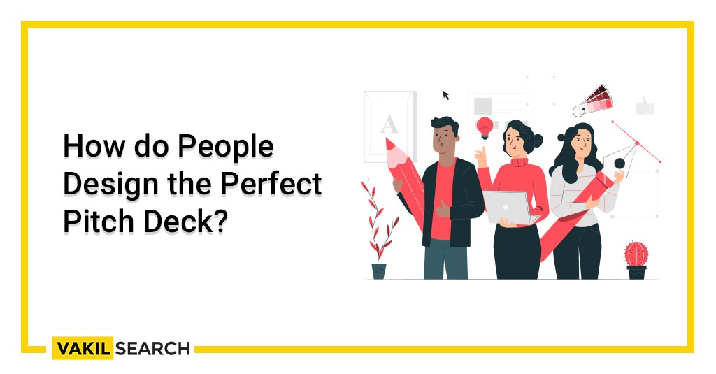 How do People Design the Perfect Pitch Deck