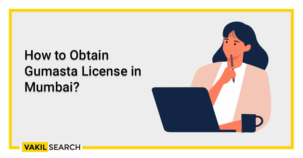 How to Obtain Gumasta License in Mumbai