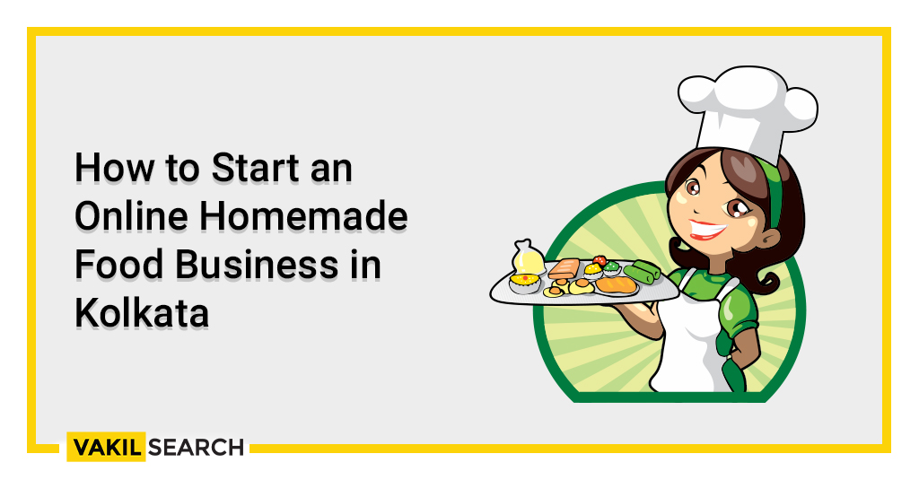 How to Start an Online Homemade Food Business in Kolkata