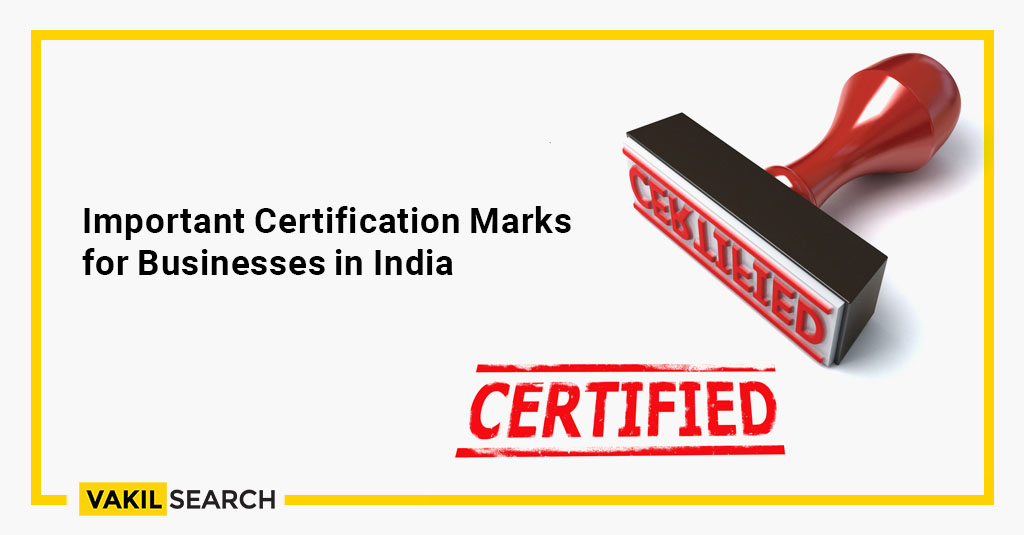 Important Certification Marks for Businesses in India