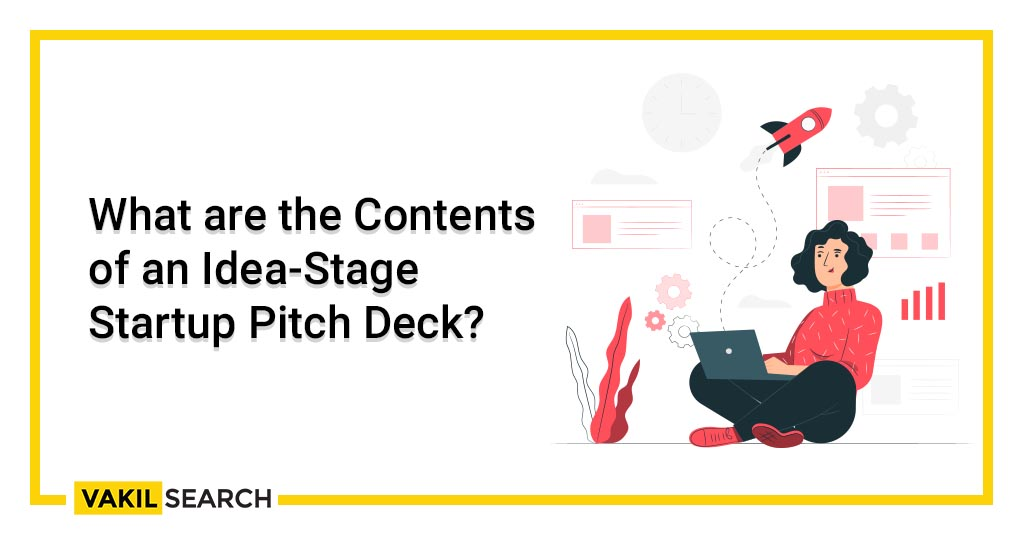 What are the Contents of an Idea-Stage Startup Pitch Deck