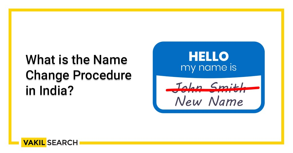 What is the Name Change Procedure in India