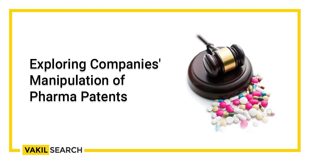 Exploring Companies' Manipulation of Pharma Patents
