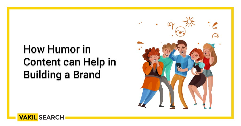 How Humor in Content can Help in Building a Brand