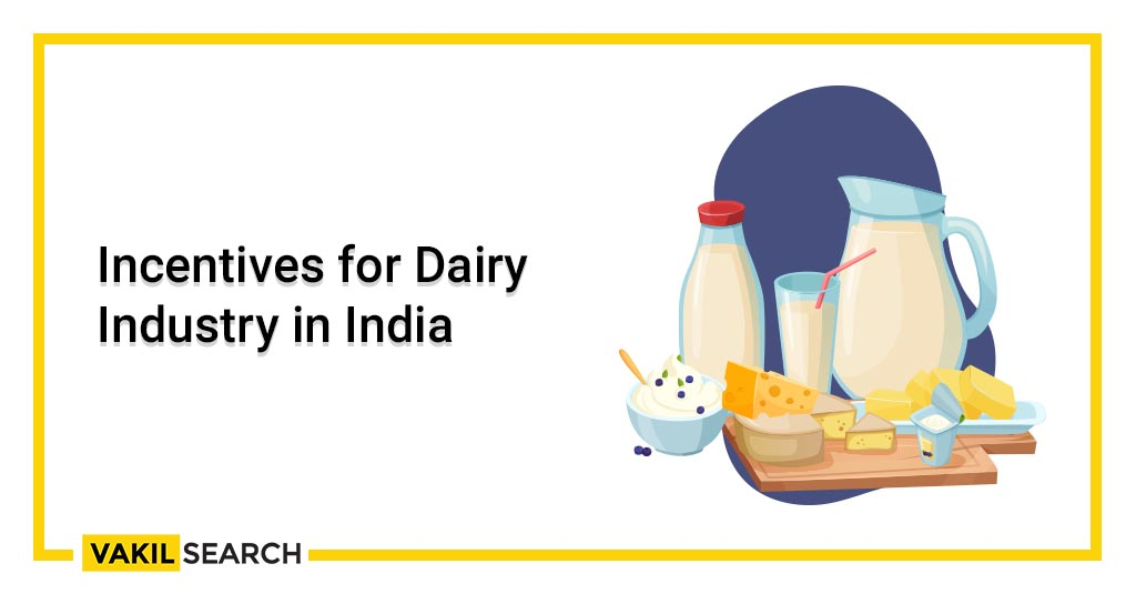 Incentives for Dairy Industry in India