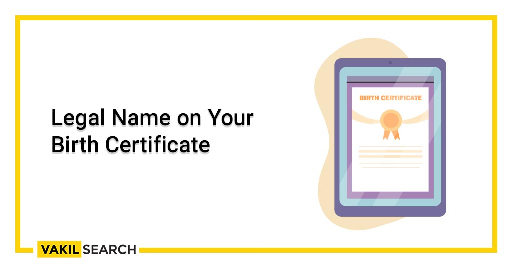 Legal Name on Your Birth Certificate