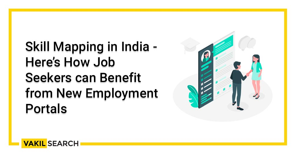 Skill Mapping in India - Here's How Job Seekers can Benefit from New Employment Portals