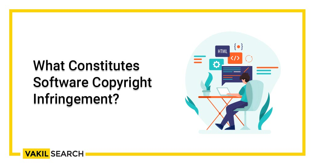 What Constitutes Software Copyright Infringement