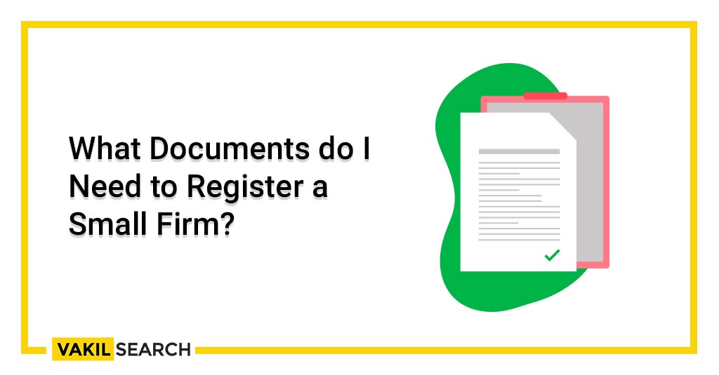 What Documents do I Need to Register a Small Firm